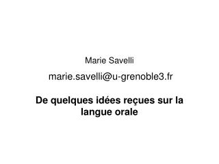 Marie Savelli   marie.savelliu-grenoble3.fr