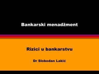 Bankarski mena d�ment