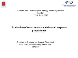 Christophe Dromacque, Jessica Stromback VaasaETT, Global Energy Think Tank Finland