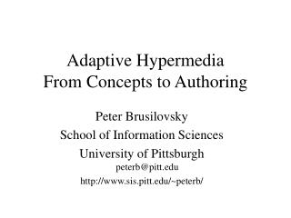 Adaptive Hypermedia From Concepts to Authoring
