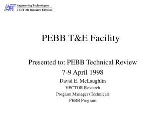 PEBB T&E Facility