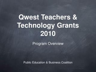 Qwest Teachers & Technology Grants 2010