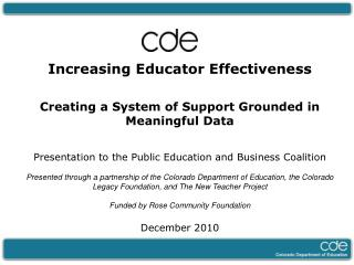 Increasing Educator Effectiveness Creating a System of Support Grounded in Meaningful Data