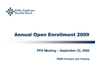 Annual Open Enrollment 2009