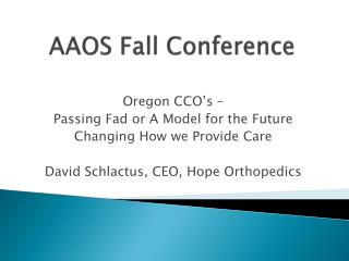 AAOS Fall Conference