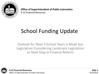 School Funding Update