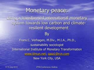 Monetary peace: