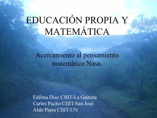 EDUCACIÓN PROPIA Y MATEMÁTICA