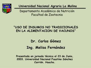 Dr. Carlos Gómez Ing. Melisa Fernández