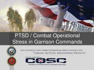 PTSD / Combat Operational Stress in Garrison Commands