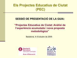 Els Projectes Educatius de Ciutat (PEC)