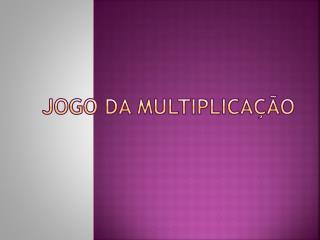 Jogo da Multiplicação