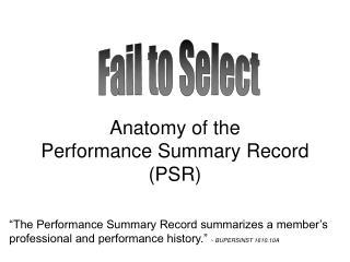 Anatomy of the Performance Summary Record (PSR)