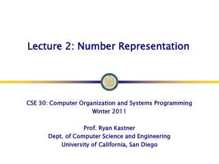 Lecture 2: Number Representation