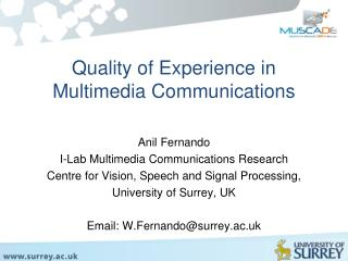 Quality of Experience in Multimedia Communications