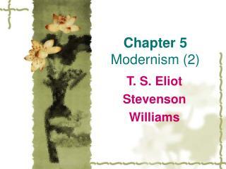 Chapter 5 Modernism (2)