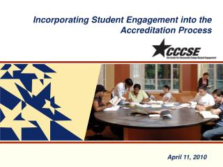 Incorporating Student Engagement into the Accreditation Process