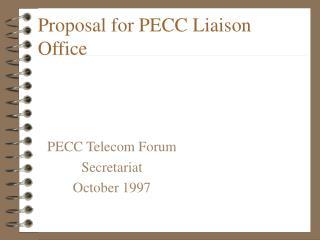 Proposal for PECC Liaison Office
