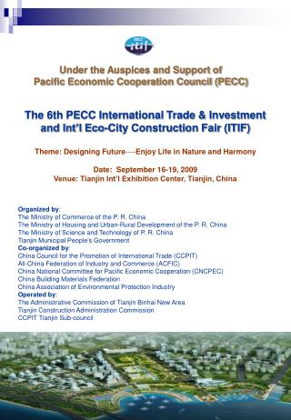 The 6th PECC International Trade & Investment    and Int'l Eco-City Construction Fair (ITIF)