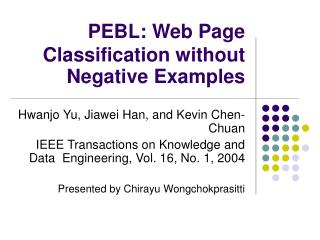 PEBL: Web Page Classification without Negative Examples