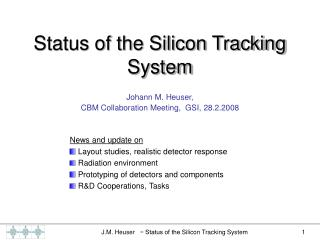 Status of the Silicon Tracking System