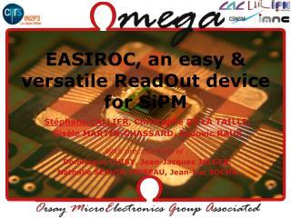 EASIROC, an easy & versatile ReadOut device for SiPM