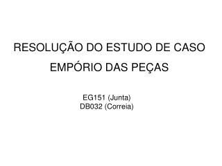 RESOLUÇÃO DO ESTUDO DE CASO EMPÓRIO DAS PEÇAS
