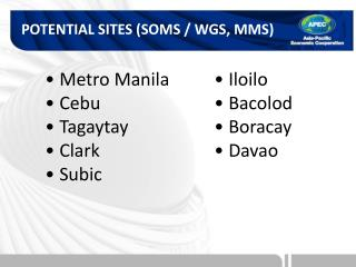 POTENTIAL SITES (SOMS / WGS, MMS)