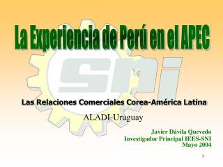La Experiencia de Perú en el APEC