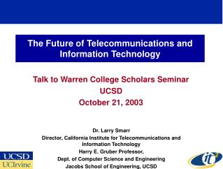 The Future of Telecommunications and Information Technology