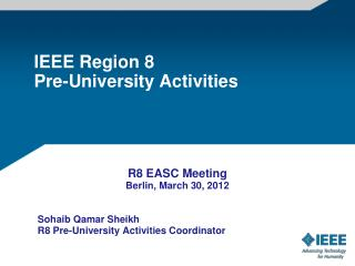 IEEE  Region 8  Pre-University Activities