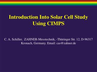 Introduction Into Solar Cell Study Using CIMPS