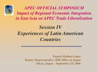 Session IV Experiences of Latin American Countries