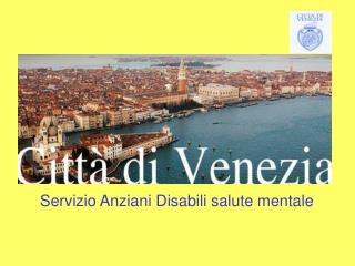 Servizio Anziani Disabili salute mentale
