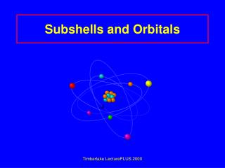 Subshells and Orbitals