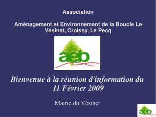 Association Aménagement et Environnement de la Boucle Le Vésinet, Croissy, Le Pecq