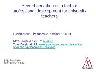 Peer observation as a tool for professional development for university teachers