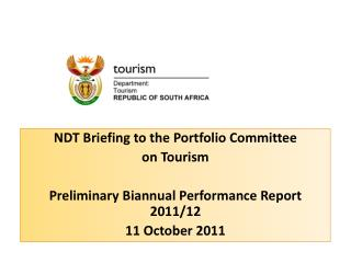NDT Briefing to the Portfolio Committee  on Tourism