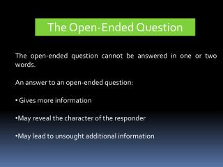 The Open-Ended Question