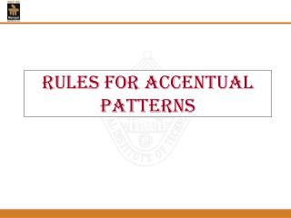 Rules for Accentual Patterns