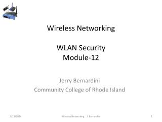 Wireless Networking  WLAN Security  Module-12