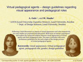 Virtual pedagogical agents – design guidelines regarding visual appearance and pedagogical roles