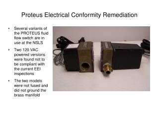 Proteus Electrical Conformity Remediation