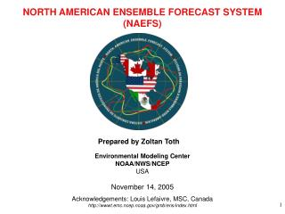 NORTH AMERICAN ENSEMBLE FORECAST SYSTEM (NAEFS)