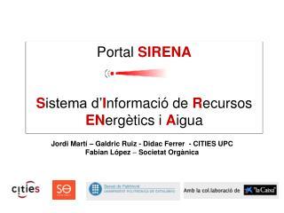 Portal  SIRENA S istema d' I nformació de  R ecursos  EN ergètics i  A igua
