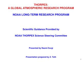 THORPEX: A GLOBAL ATMOSPHERIC RESEARCH PROGRAM NOAA LONG-TERM RESEARCH PROGRAM