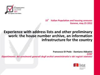 15° Italian Population and housing censuses  Geneve, may 25 2012