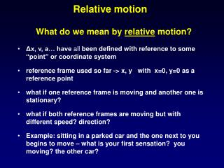 What do we mean by  relative  motion?