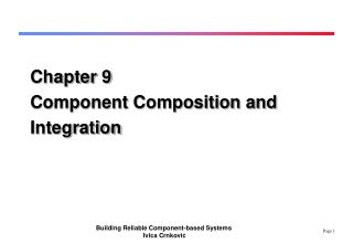 Chapter 9 Component Composition and Integration