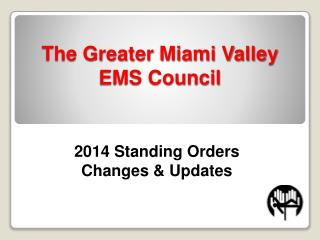 The Greater Miami Valley EMS Council